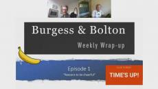 Burgess & Bolton | Episode 1
