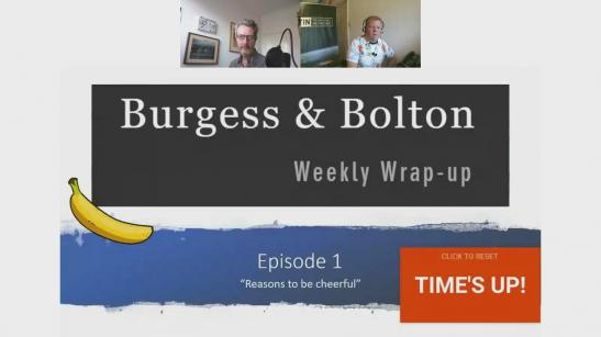 Burgess & Bolton | Episode 1