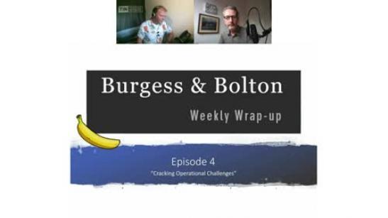 Burgess & Bolton | Episode 4